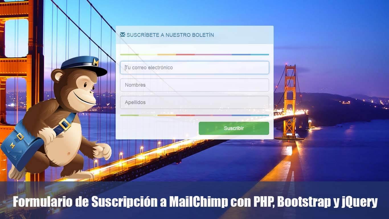 Formulario de Suscripción a MailChimp con PHP, Bootstrap y jQuery ...