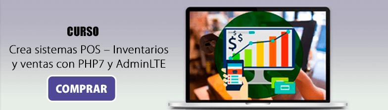 Crea sistemas POS Inventarios y ventas con PHP 7 y AdminLTE