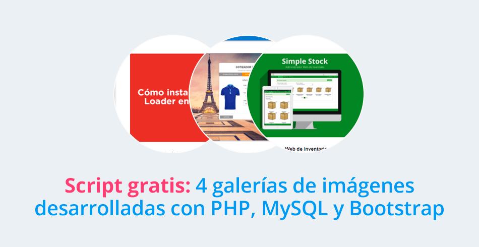Script gratis: 4 galerías de imágenes desarrolladas con PHP, MySQL y Bootstrap