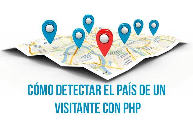 Cómo detectar el país de un visitante con PHP
